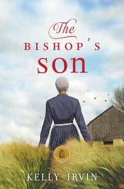 The Bishop's Son ebook by Kelly Irvin