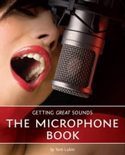 Getting Great Sounds ebook by Tom Lubin