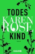 Todeskind - Thriller eBook by Karen Rose, Kerstin Winter