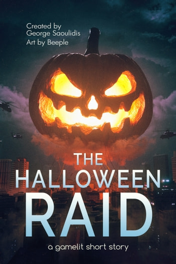 The Halloween Raid - A GameLit Short Story ebook by George Saoulidis