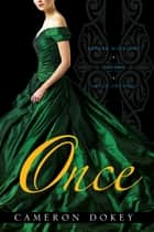Once ebook by Cameron Dokey