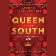 Queen of the South audiobook by Arturo Perez-Reverte