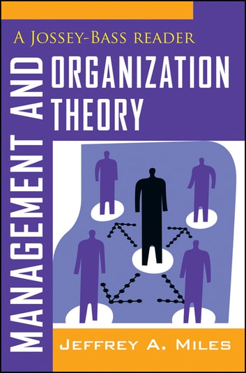Management and organization theory ebook by jeffrey a miles management and organization theory a jossey bass reader ebook by jeffrey a miles fandeluxe Images