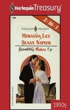 Breaking/Making Up: Something Borrowed\Vendetta - Something Borrowed\Vendetta ebook by Miranda Lee, Susan Napier