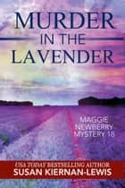 Murder in the Lavender ebook by Susan Kiernan-Lewis