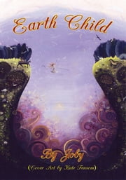 Earth Child ebook by Joby