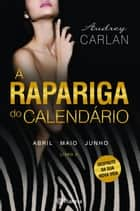 A Rapariga do Calendário - Vol 2 ebook by Audrey Carlan