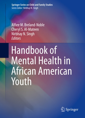 african americans view of mental health Dementia and mental health health of black or african american non-hispanic population how do i view different file formats (pdf, doc.