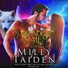 Surrendered in Salem audiobook by Milly Taiden