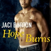 Hope Burns audiobook by Jaci Burton