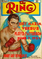 Joey Maxim Versus Floyd Patterson June 7, 1954 ebook by Robert Grey Reynolds Jr