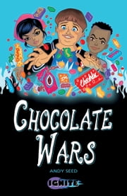 Chocolate Wars ebook by Andy Seed, Pete Richardson