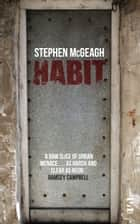 Habit ebook by Stephen McGeagh