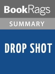 Drop Shot by Harlan Coben Summary & Study Guide ebook by BookRags