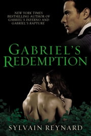 Gabriel's Redemption ebook by Sylvain Reynard