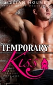Temporary Kiss