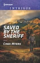 Saved by the Sheriff ebook by Cindi Myers