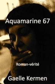 Aquamarine 67 ebook by Gaelle Kermen