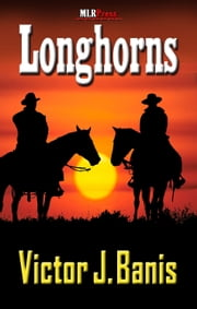 Longhorns ebook by Victor J. Banis