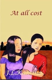 At all cost ebook by John Liu Kamina