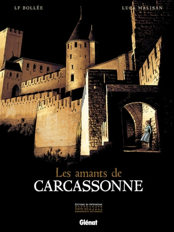 Les Amants de Carcassonne ebook by Laurent Fréderic Bollée,Luca Malisan