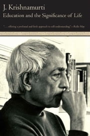 Education and the Significance of Life ebook by Jiddu Krishnamurti