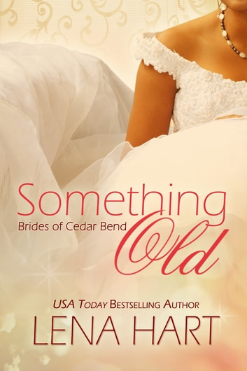 Something Old ebook by Lena Hart