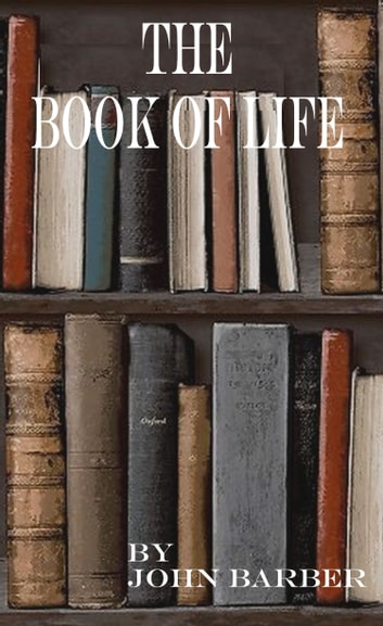 The Book of L:ife ebook by John Barber