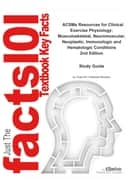 ACSMs Resources for Clinical Exercise Physiology, Musculoskeletal, Neuromuscular, Neoplastic, Immunologic and Hematologic Conditions ebook by Reviews