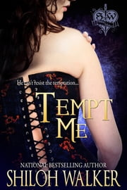 Tempt Me ebook by Shiloh Walker