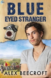 Blue-Eyed Stranger ebook by Alex Beecroft