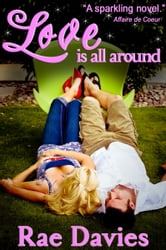Love is All Around ebook by Rae Davies