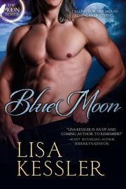 Blue Moon ebook by Lisa Kessler