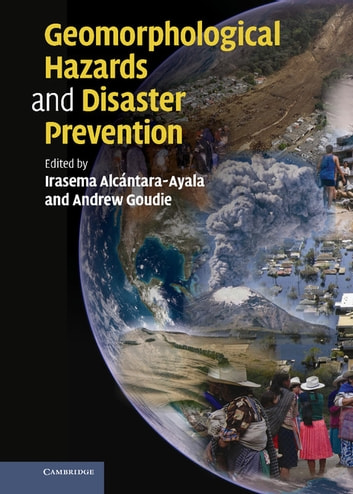 Geomorphological Hazards and Disaster Prevention ebook by