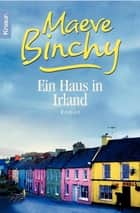 Ein Haus in Irland ebook by Maeve Binchy