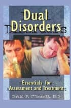 Dual Disorders ebook by David F O'Connell