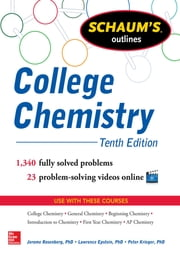 Schaum's Outline of College Chemistry ebook by Jerome Rosenberg, Lawrence Epstein, Peter Krieger