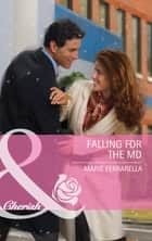 Falling for the MD (Mills & Boon Cherish) (The Wilder Family, Book 1) ebook by Marie Ferrarella