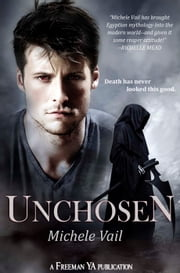 Unchosen - Book 2 in The Reaper Diaries ebook by Michele Vail