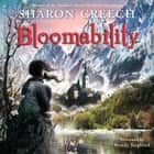 Bloomability audiobook by Sharon Creech