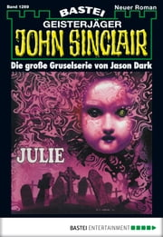 John Sinclair - Folge 1269 - Julie ebook by Jason Dark