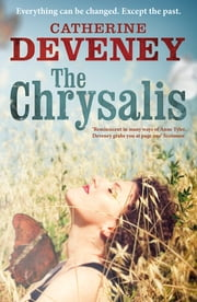 The Chrysalis ebook by Catherine Deveney