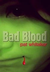 Bad Blood ebook by Pat Whitaker