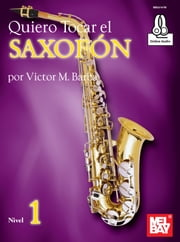 Quiero Tocar el Saxofon ebook by Victor Barba