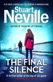 The Final Silence ebook by Stuart Neville