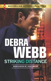 Striking Distance - Forbidden Captor ebook by Debra Webb,Julie Miller