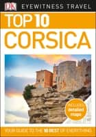 Top 10 Corsica ebook by DK Travel
