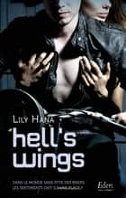 Hell's wings eBook by Lily Hana