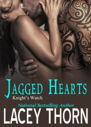 Jagged Hearts ebook by Lacey Thorn