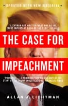 The Case for Impeachment ebook by Allan J. Lichtman